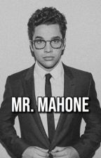 Mr. Mahone ✔ by saltybesson