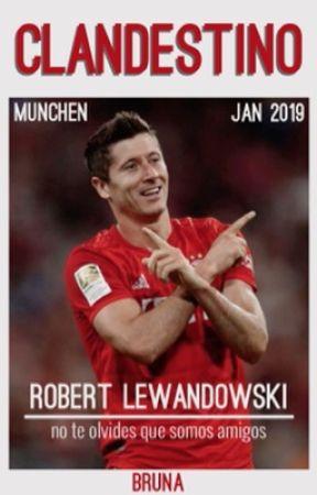 Clandestino   Robert Lewandowski ✔️ by bwaldworf