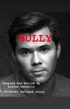 Adopted And Bullied by Andrew Rannells by kay__625
