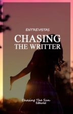 Chasing The Writer by ChasingTheSun_2018