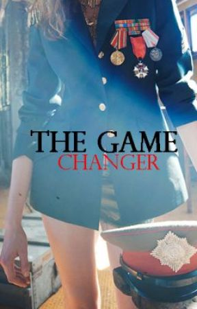 The Game Changer (Completed) by FreeFallingx1