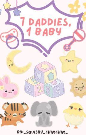 7 Daddies, 1 Baby by _Squishy_ChimChim_