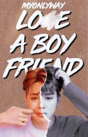 Lo?e A Boyfriend •• YOONMIN by myonlyway-