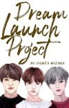 Dream Launch Project cover