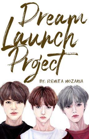 Dream Launch Project by renitanozaria
