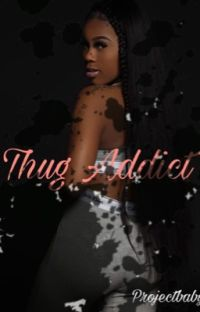 Thug Addiction  cover