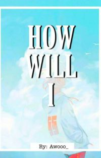 How Will I? (On Going) cover