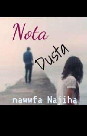 NOTA DUSTA by nawwfaNajiha