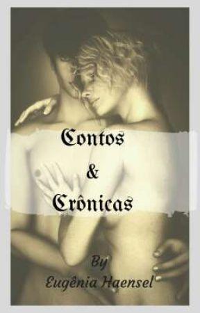 Contos e Crônicas by EugeniaHaensel