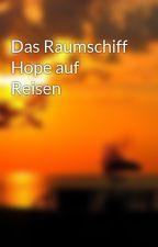 Das Raumschiff Hope auf Reisen by DiskSmurf