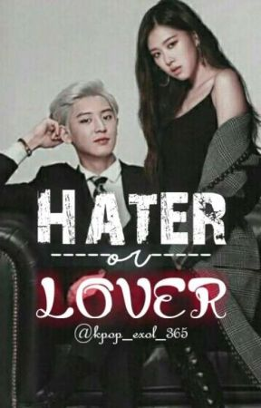 Haters Or Lovers by ohmy_EXOmour