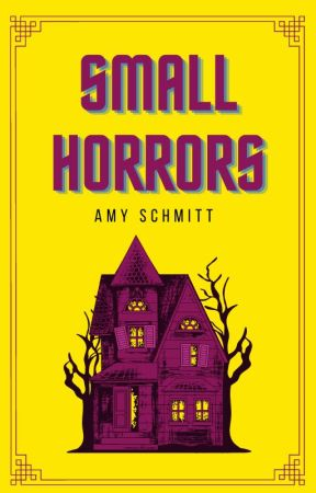 Small Horrors by amyschmitty