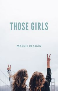 Those Girls (GirlxGirl) cover