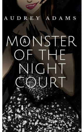 A Monster Of The Night Court by Audrey-Adams