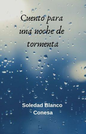 Cuento para una noche de tormenta by Soldeechesortu