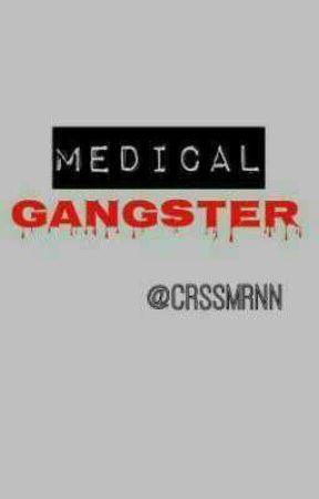 Medical Gangster by CarissaMrnn
