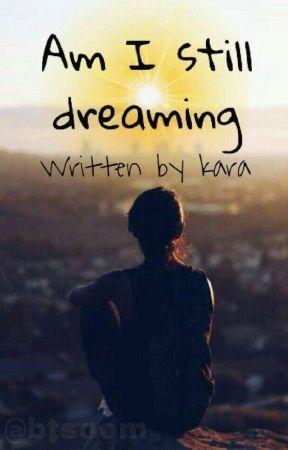 Am I still dreaming!!  by littlenoona123