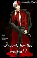 I Work For The Mafia!? .:tododeku fluff:.  by _todobroski_