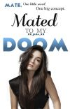 Mated To My Doom cover