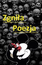 Zgniła Poezja by Lineth_12