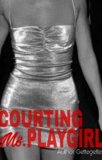 Courting Ms Playgirl by Gettegettes