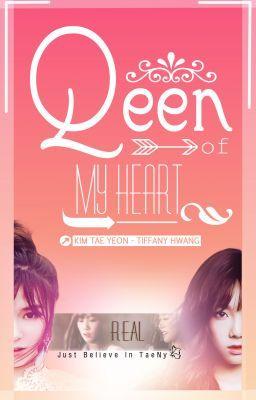 [ONESHOT] Queen Of My Heart - TaeNy