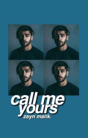 call me yours » zayn malik by JlNCHURIKI