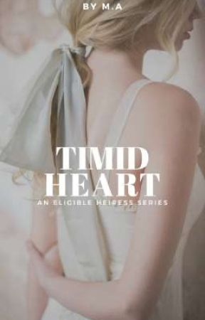 Timid Heart (Eligible Heiress #3) by lavernadette