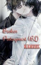 Broken protagonist (bl) by rahzel03