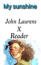 My Sunshine (John Lauren's X Reader) by po-tay-toes