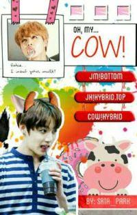 Oh, My Cow! ● Jjk + pjm cover