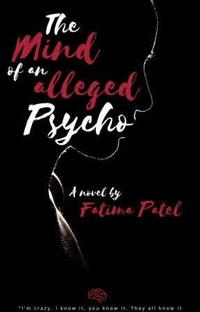 The mind of an alleged Psycho✔ by passionfruitwrites