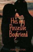 He's My Possesive Boyfriend by ririreon