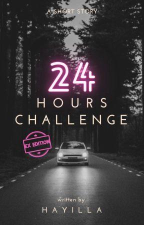 24 Hours Challenge: EX EDITION by hayillaaaaa