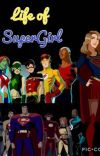 Life of SuperGirl  cover
