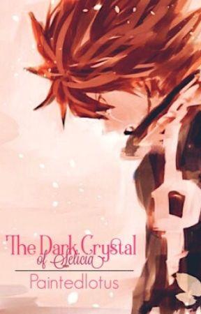 The Dark Crystal of Selicia by Paintedlotus
