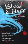 A Sordid Story of Blood & Fluff cover