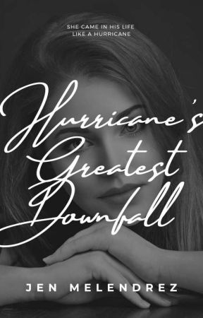 Hurricane Greatest Downfall (ONGOING) by Princess_Jenpaumevi