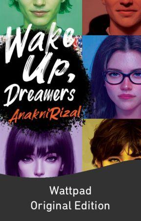 Wake Up, Dreamers by AnakniRizal