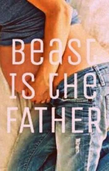 Beast Is the Father. [ENDING 1]