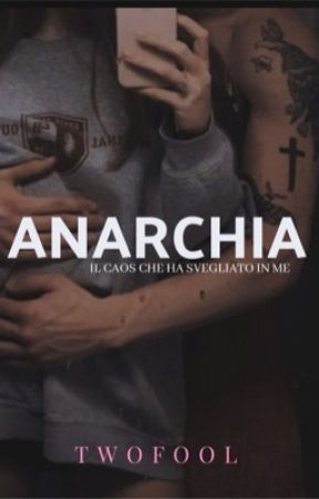 Anarchia by twofool