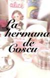 La hermana de coscu ; Khea (en edición) cover