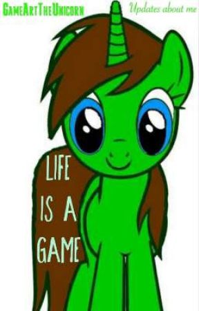 Life Is A Game by GameArtTheUnicorn
