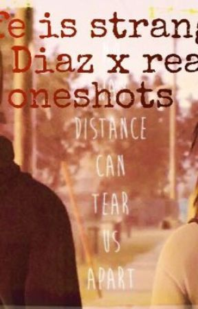 Life is strange Sean Diaz x reader oneshots by Alyssajj11