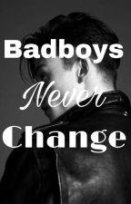 badboys never change by _selmaxx