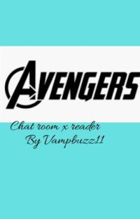 Avengers Chatrooms (X Reader) cover