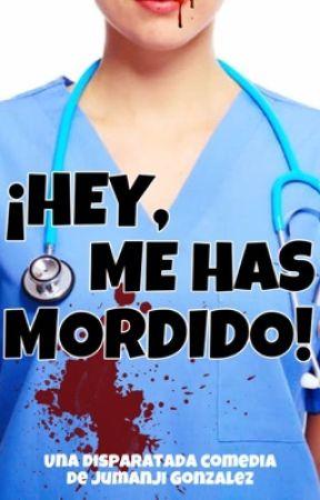 ¡Hey, me has mordido! by jumanjigonzalez