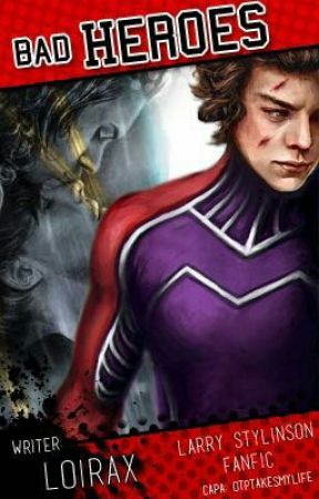 Bad Heroes by LoiraX