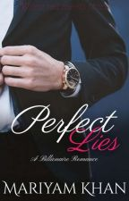 Perfect Lies -A Billionaire Romance (Rewriting) by make_a_wish071
