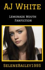 AJ White - Lemonade Mouth Fanfiction by SeleneBailey1995